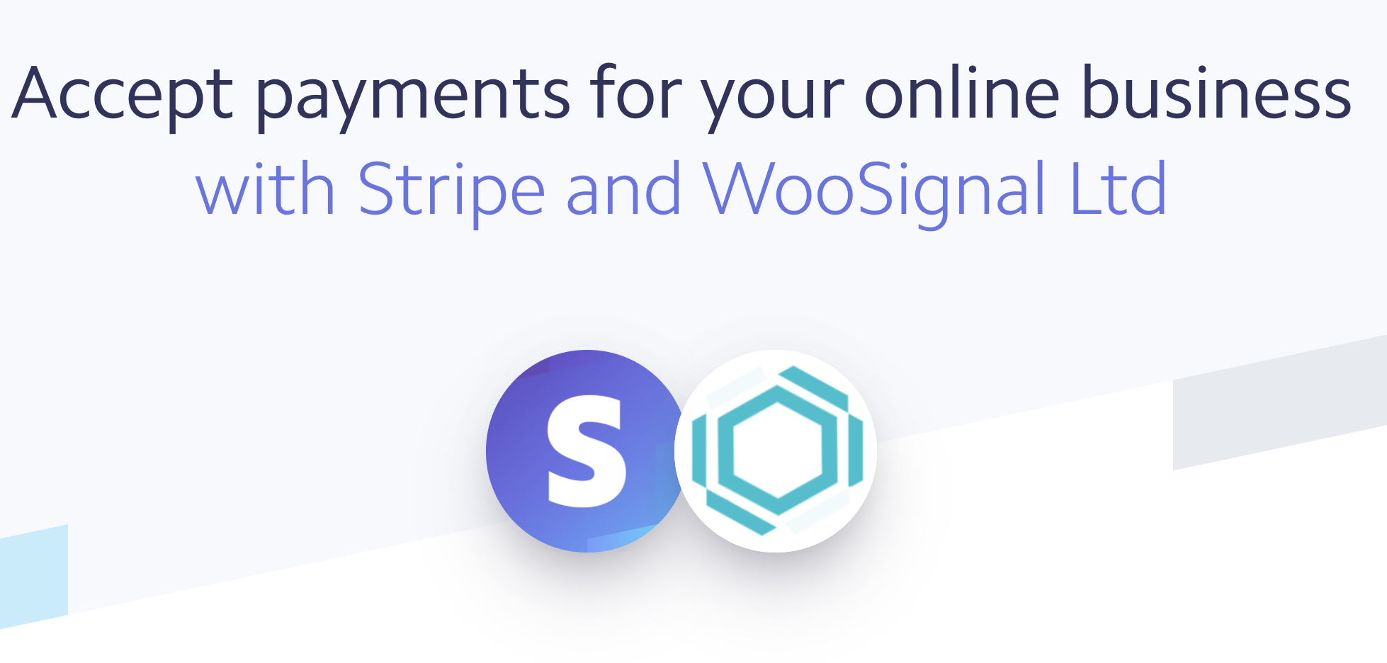 Stripe and WooSignal partners