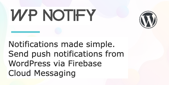 Documentation for WP Notify WordPress